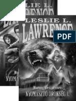 Nyomaszto Orokseg - Lawrence, Leslie L