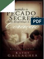 4849991 Quando o Pecado Secreto Dele Despedaca o Seu Coracao Kathy Gallaguer (1)
