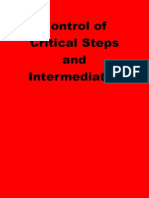 Control of Critical Steps and Intermediates