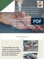 Rendimiento Cárnico y Características Físico-químicas de La Carne de Cabritos Sacrificados a Diferente Peso Vivo