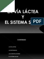 La via Lactea y El Sistema Solar