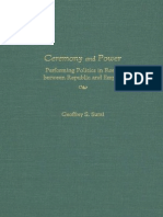 Ceremony and Power Performing Politics in Rome Between Republic and Empire