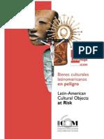 Bienes Culturales Latinoamericanos en Peligro