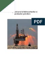 Transportul Naval Al Hidrocarburilor Si Produselor Petroliere