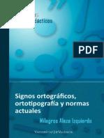 Signos ortograficos. ortotipografia y normas actuales