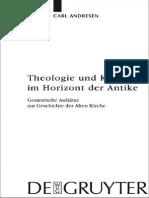 Karl Andersen - Theologie Und Kirche Im Horizont Der Antike