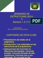 Seminario de Estructuras Semanas 1y2 (11!04!14) - Aplic. y Caract. Físicas y Mec. Del Concreto