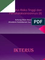 Neonatus Risiko Tinggi Dan Penatalaksanaannya 2 (IKTERUS)