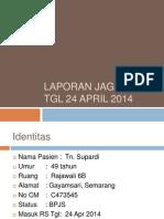 Laporan Jaga Ganggren DM 24414