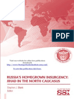 Russias Homegrown Insurgency Jihad in the North Caucasus