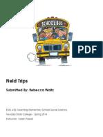 EDEL453 Spring2014 RebeccaWaltz FieldTrips