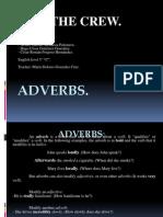 Adverbs the Crew English 5 C