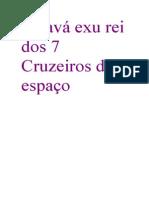 Saravá Sr Exu Rei Dos 7 Cruzeiros Do Espaço