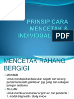 Prinsip Cara Mencetak & Individual Tray