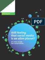 Still feeling that social media is an alien planet?