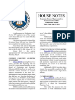 2014 House Notes Week Eight