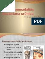 7-Meningoencefalitis Bacteriana Crónica
