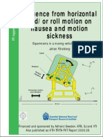 Influence From Horizontal Andor Roll Motion on Nausea and Motion Sickness Experiments in a Moving Vehicle Simulator