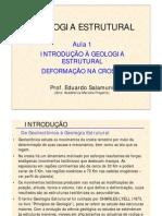 Aula 1 - Introdução à Geologia Estrutural - Prof Eduardo Salamuni