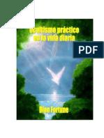 Dion Fortune - Ocultismo Practico en La Vida Diaria