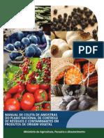 Manual de Coleta de Amostras Do Plano Nacional de Controle de Resíduos e Contaminantes Em Produtos de Origem Vegetal
