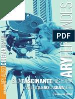 Ary Fernandes. Sua Fascinante História - Antonio Leão Da Silva Neto