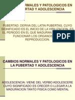 Cambios Normales y Patologicos en La Pubertad y Adolescencia