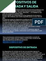 dispositivodeentradaysalida-111015161414-phpapp01