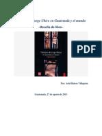 Tiempos Jorge Ubico Guatemala y Mundo Resena Libro