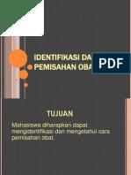 Identifikasi Dan Cara Pemisahan Obat