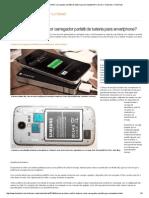 Como Escolher o Melhor Carregador Portátil de Bateria Para Smartphone_ _ Dicas e Tutoriais _ TechTudo