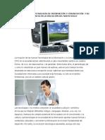 El Impacto de La Tecnología de Información y Comunicación y Su Incidencia en La Educación Del Nuevo Siglo