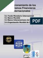 Unidad 5 Funcionamiento de Los Organismos Financieros Internacionales