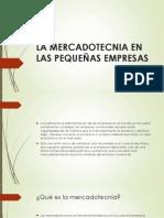 La Mercadotecnia en Las Pequeñas Empresas