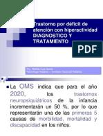 Transtorno Deficit de Atencion e HiperActividad. Diagnostico y Trtamineto