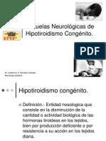 Secuelas Neurologicas de Hipotiroidismo Congenito