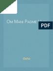 Om Mani Padme Hum by Osho