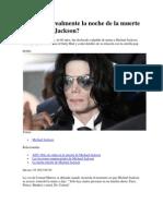 Qué pasó realmente la noche de la muerte de Michael Jackson.docx