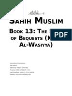 Sahih Muslim - Book 13 - The Book of Bequests (Kitab Wasiyya