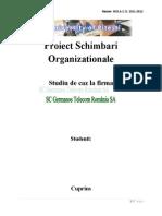 Schimbari Organizationale - Studiu de Caz La Firma SC Germanos Telecom Romania SA
