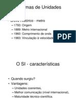 Sistemas de Unidades (SI)