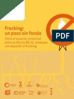 Fracking, pozo sin fondo