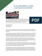 La Agonía de La Salud Pública en Chile Generará Las Masivas Nuevas Marchas Ciudadanas