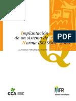 Implantacion de Un Sistema de Calidad Norma Iso9001 2000 - A Fernandez