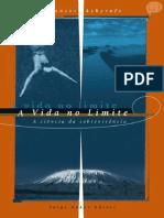 ASHCROFT, F. a Vida No Limite - A Ciência Da Sobrevivência