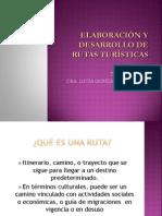 Elaboración y Desarrollo de Rutas Turísticas 2011