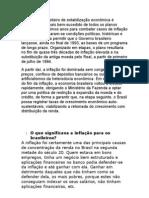 O programa brasileiro de estabilização econômica é considerado o mais bem