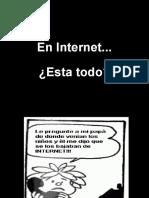 ¿En internet está todo?