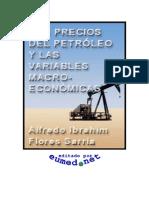 Flores Sarria Alfredo - Los Precios Del Petroleo Y Las Variables Macroeconomicas
