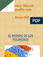Trabajo Segunda Unidad El Mundo de Los Polimeros